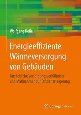 Buchvorstellung Energieeffiziente Wärmeversorgung von Gebäuden