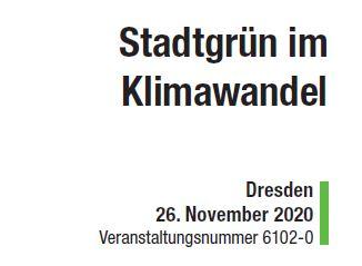 "24. Forum Stadtgrün: ""Stadtgrün im Klimawandel"""