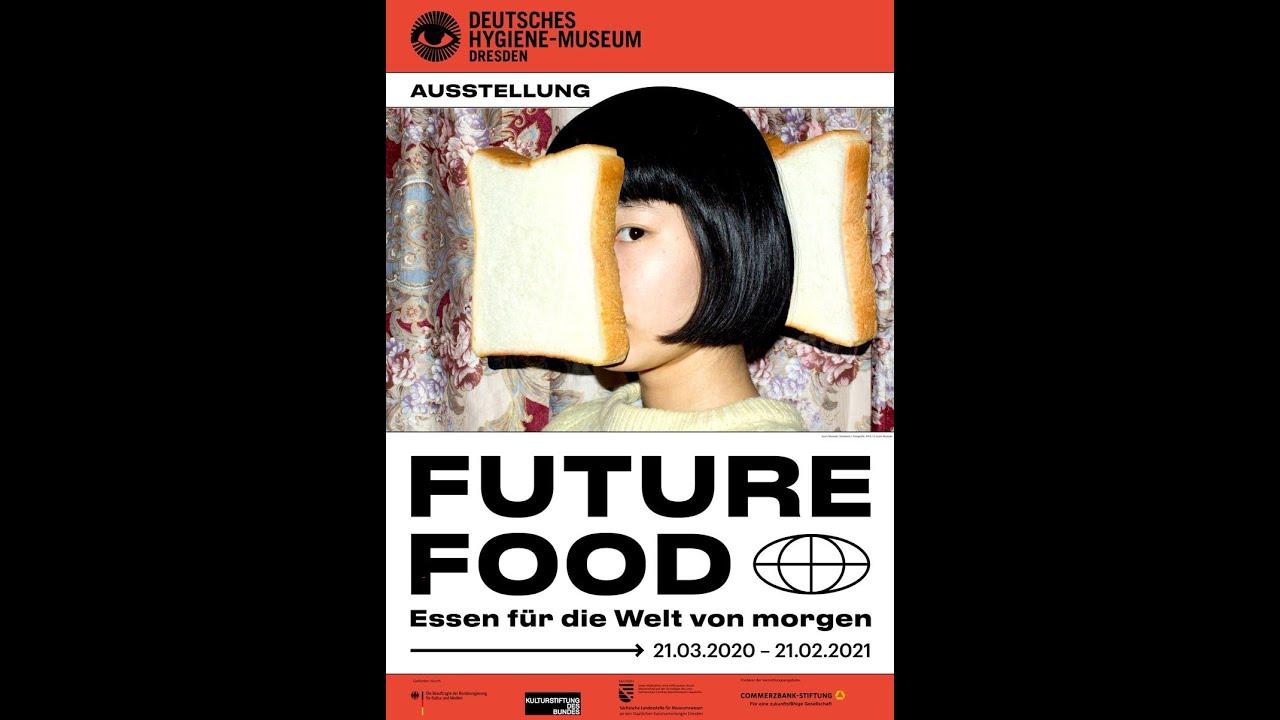 Future Food - Essen für die Welt von morgen