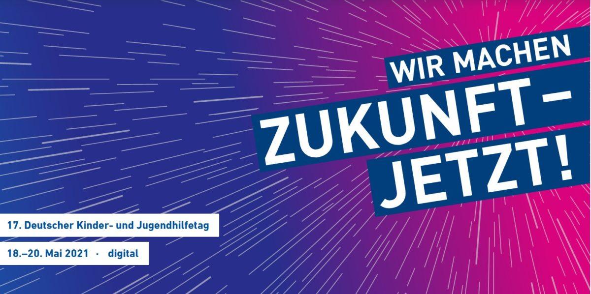 17. Deutsche Kinder- und Jugendhilfetag