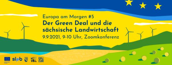 Europa am morgen #5 - Der Green Deal und die sächsische Landwirtschaft
