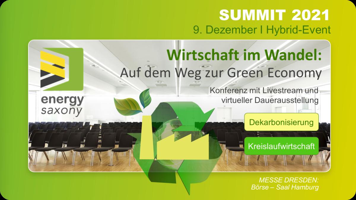 ENERGY SAXONY SUMMIT 2021: Wirtschaft im Wandel: Auf dem Weg zur Green Economy
